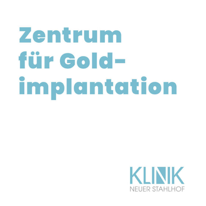 klinikneuerstahlhofgoldimplantation-kopie_optimized